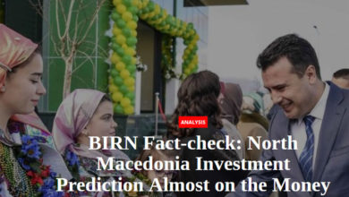 Photo of BIRN Fact-check: North Macedonia investment prediction almost on the money